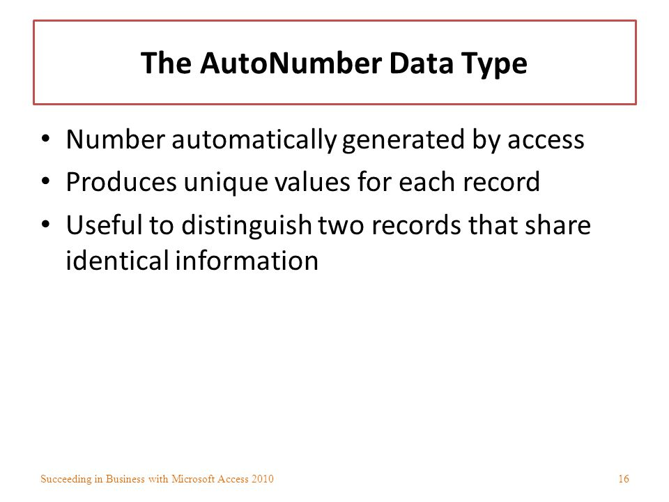 The AutoNumber Data Type