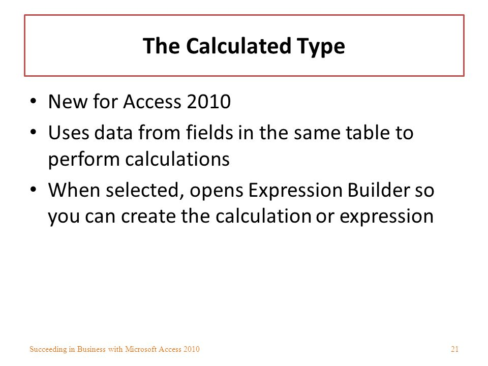The Calculated Type New for Access 2010