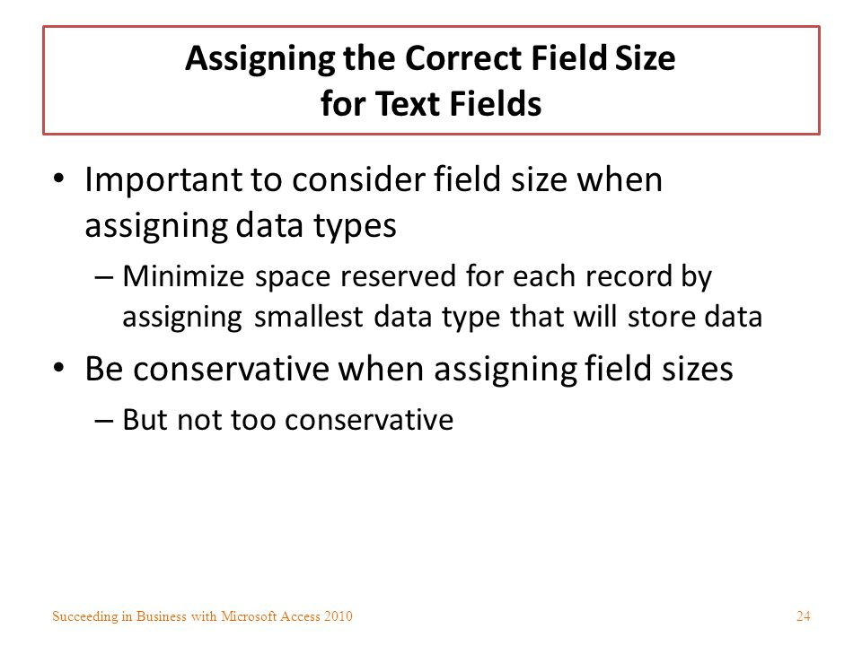 Assigning the Correct Field Size for Text Fields