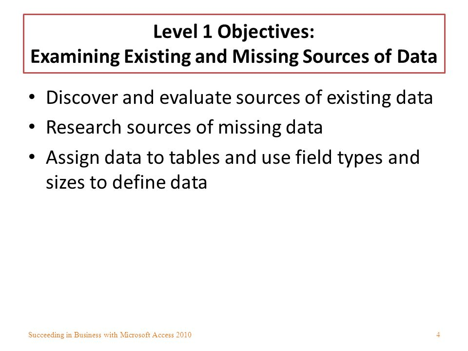 Level 1 Objectives: Examining Existing and Missing Sources of Data