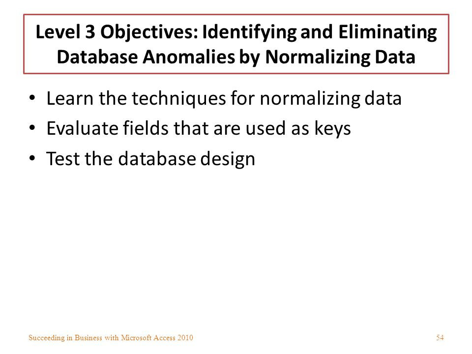 Learn the techniques for normalizing data