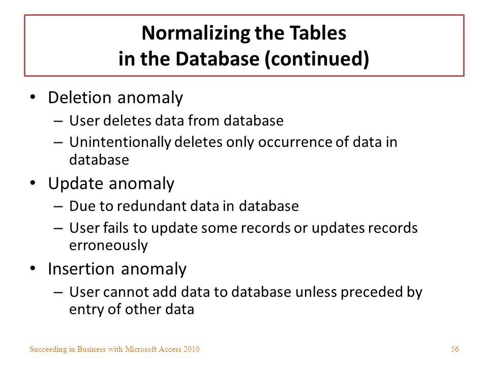 Normalizing the Tables in the Database (continued)