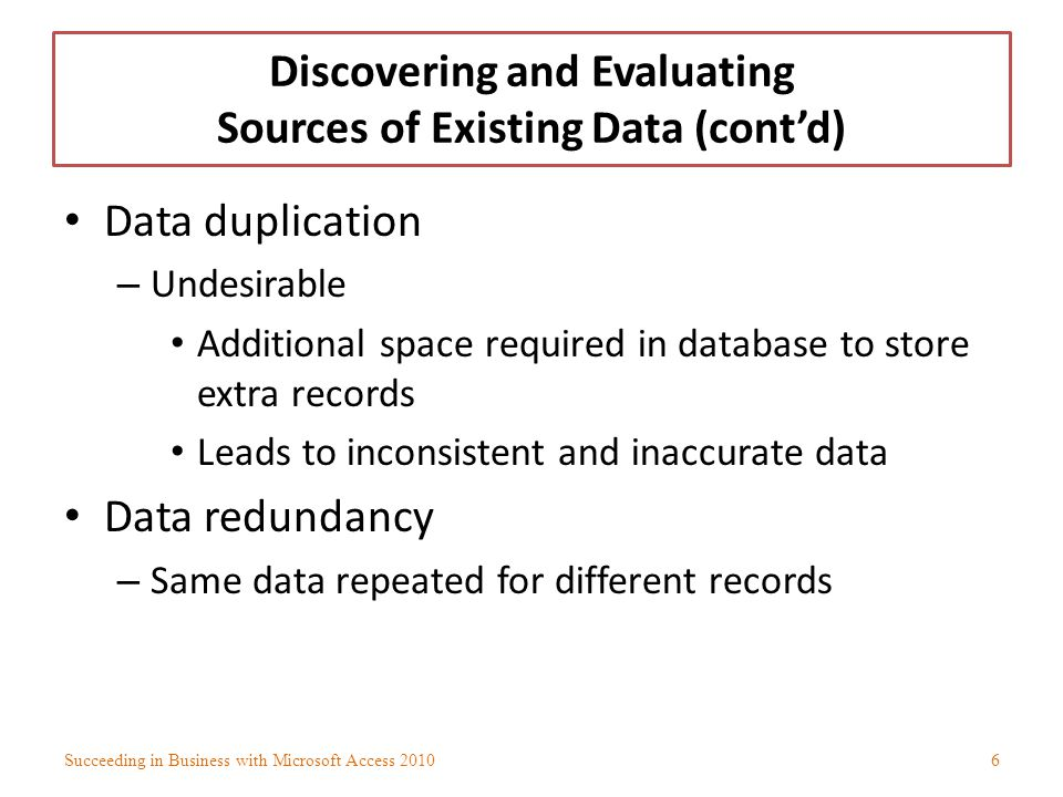 Discovering and Evaluating Sources of Existing Data (cont'd)