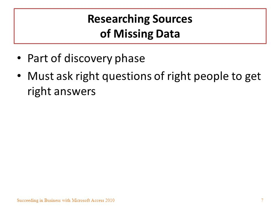 Researching Sources of Missing Data
