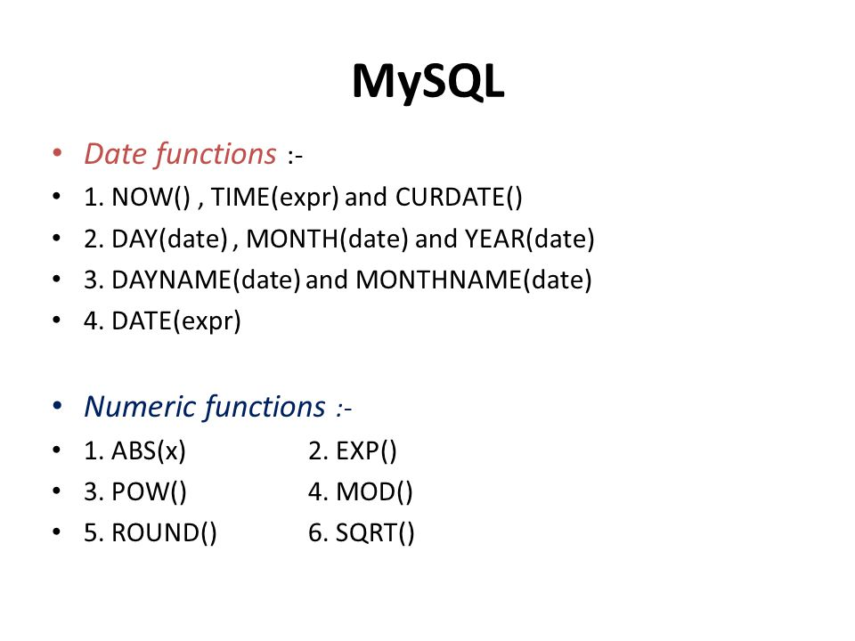 MySQL Date functions :- Numeric functions :-