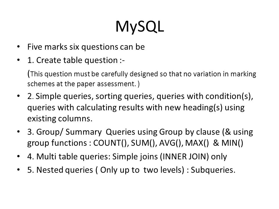 MySQL Five marks six questions can be 1. Create table question :-
