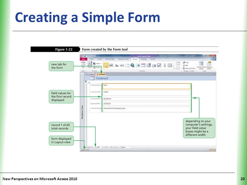 Creating a Simple Form New Perspectives on Microsoft Access 2010