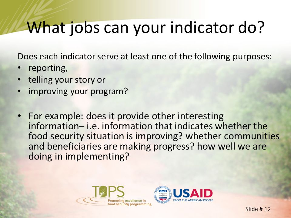 What jobs can your indicator do