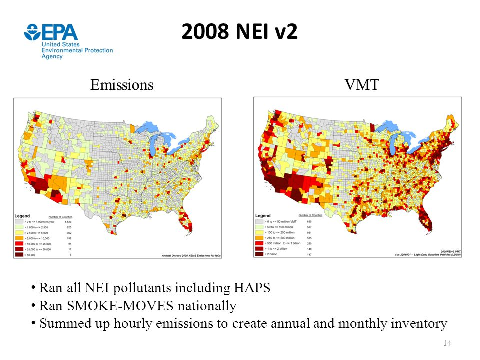 2008 NEI v2 Emissions VMT Ran all NEI pollutants including HAPS