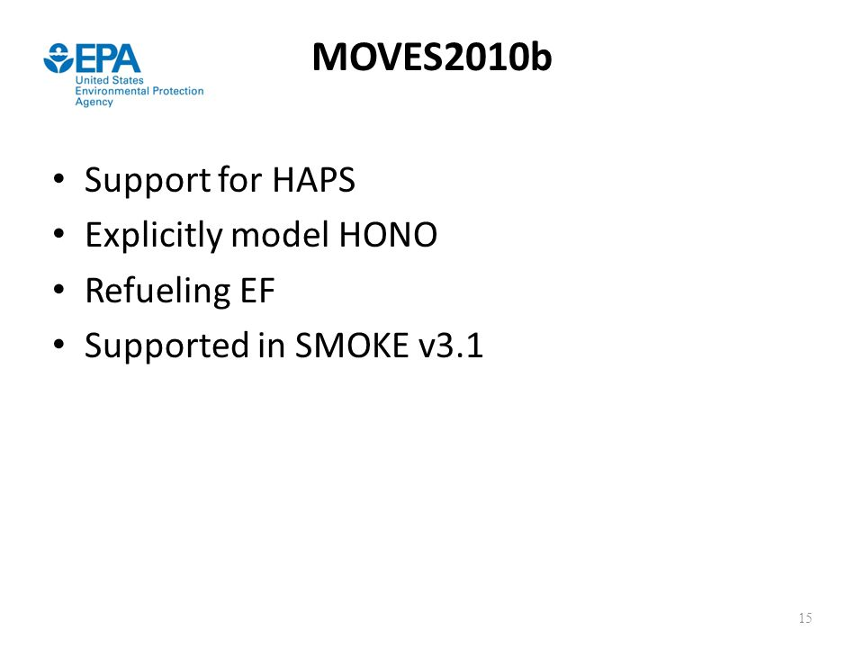 MOVES2010b Support for HAPS Explicitly model HONO Refueling EF