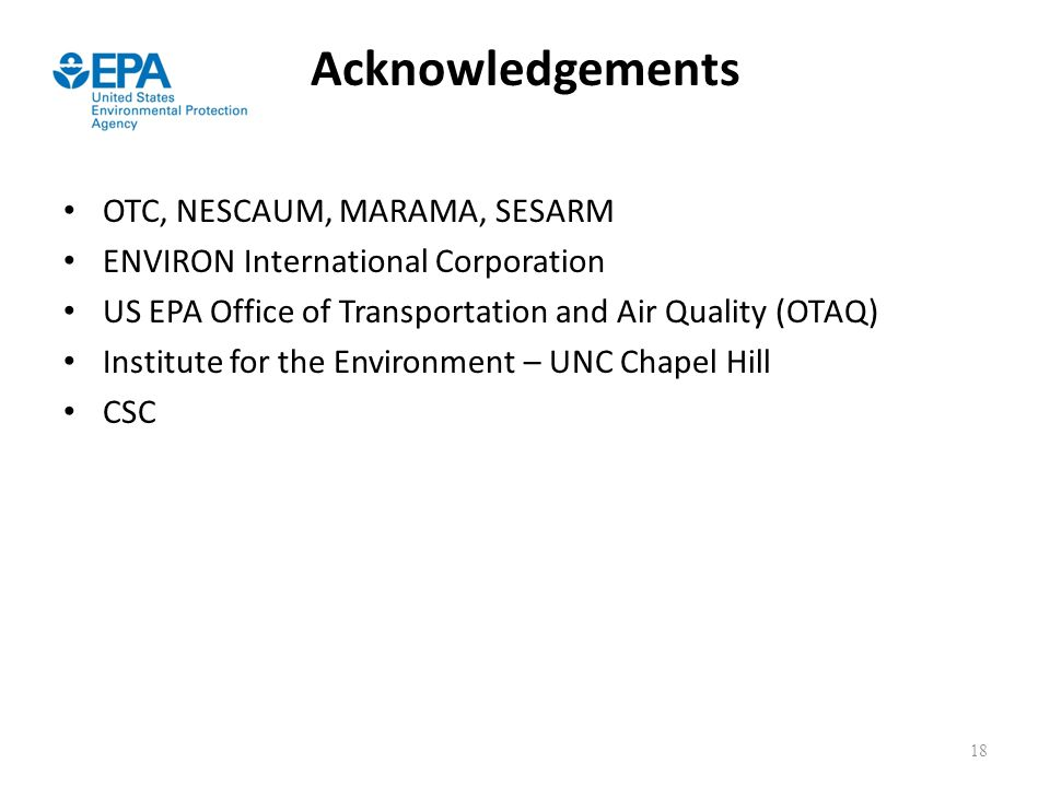 Acknowledgements OTC, NESCAUM, MARAMA, SESARM