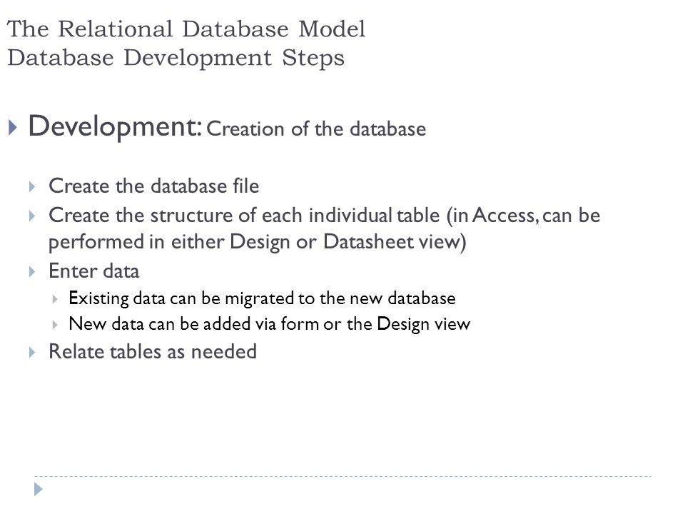 The Relational Database Model Database Development Steps
