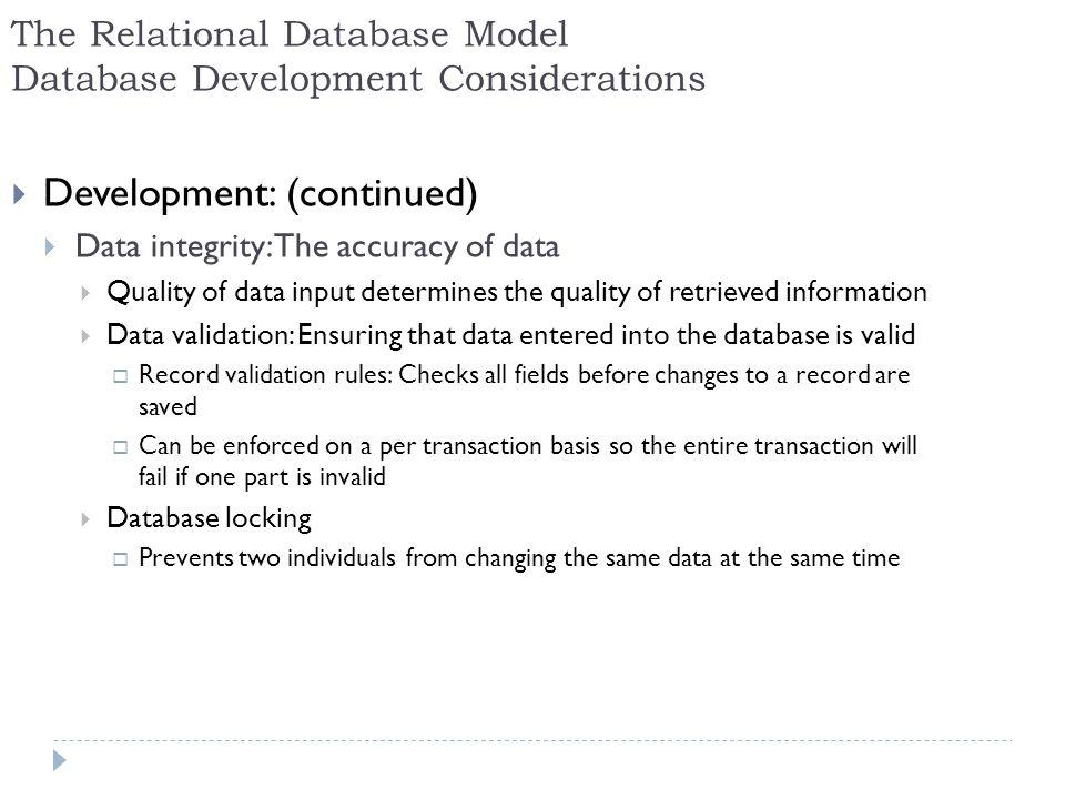 The Relational Database Model Database Development Considerations