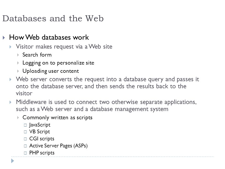 Databases and the Web How Web databases work