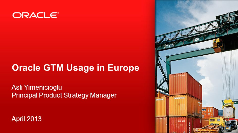 Oracle GTM Usage in Europe