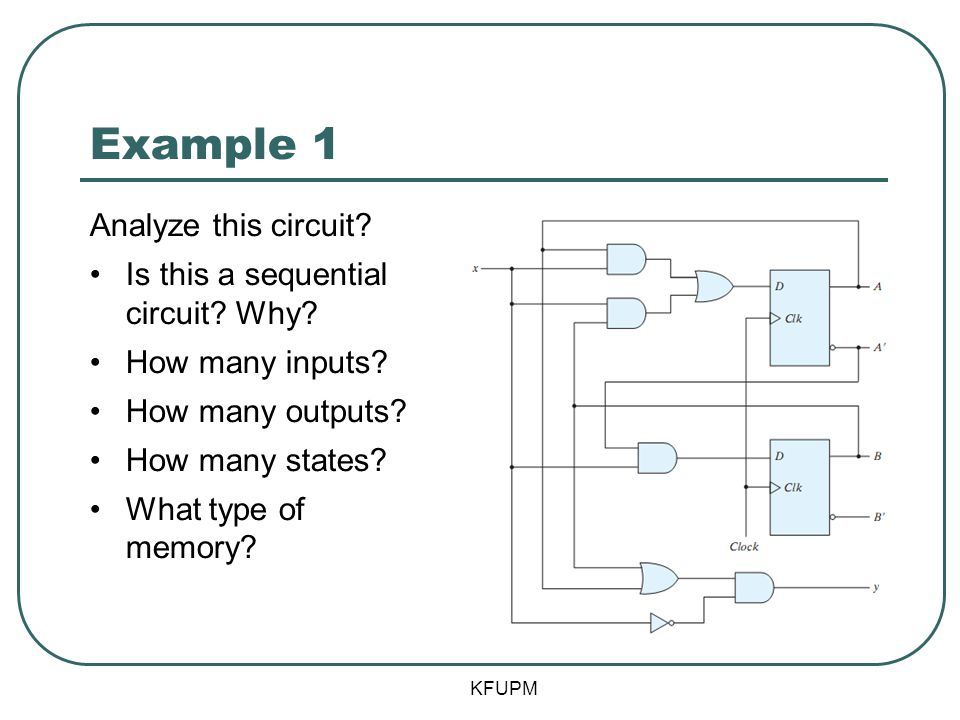 Example 1 Analyze this circuit Is this a sequential circuit Why