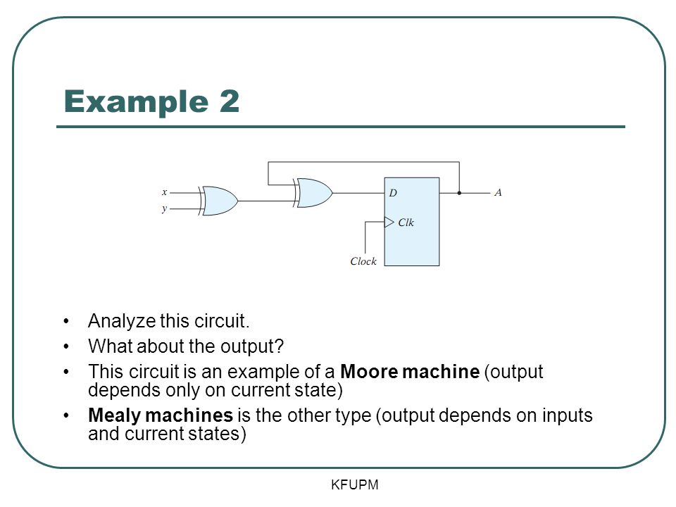 Example 2 Analyze this circuit. What about the output