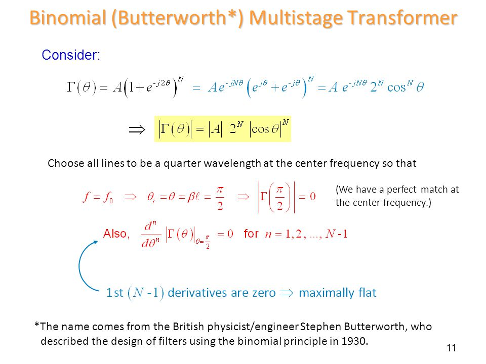 Binomial (Butterworth*) Multistage Transformer