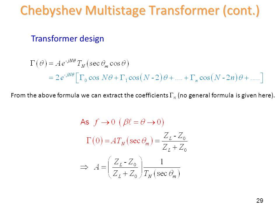Chebyshev Multistage Transformer (cont.)
