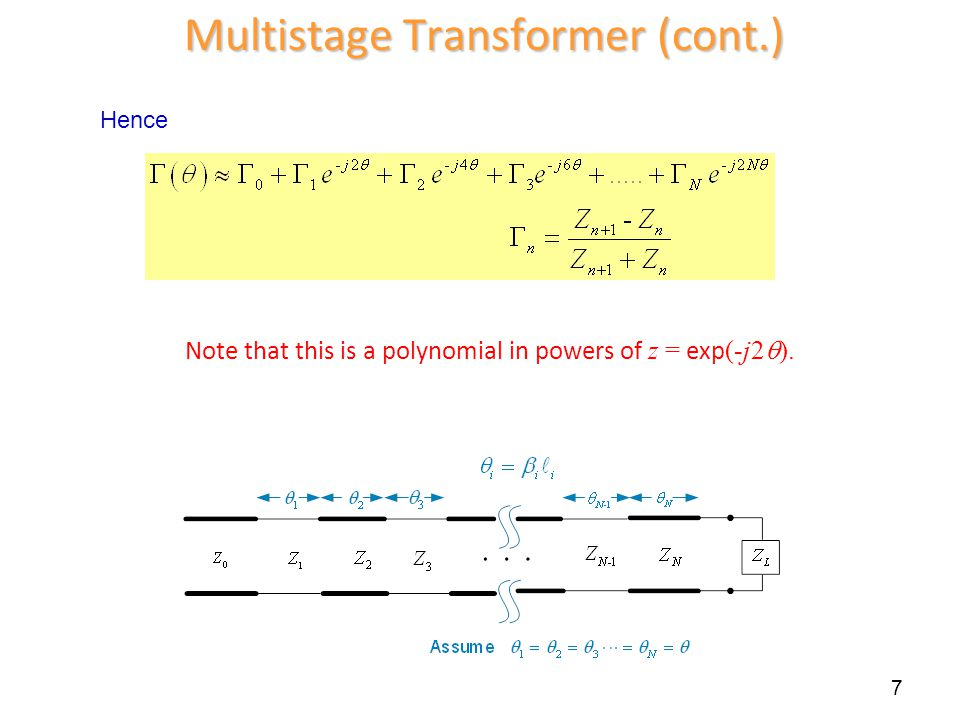 Multistage Transformer (cont.)