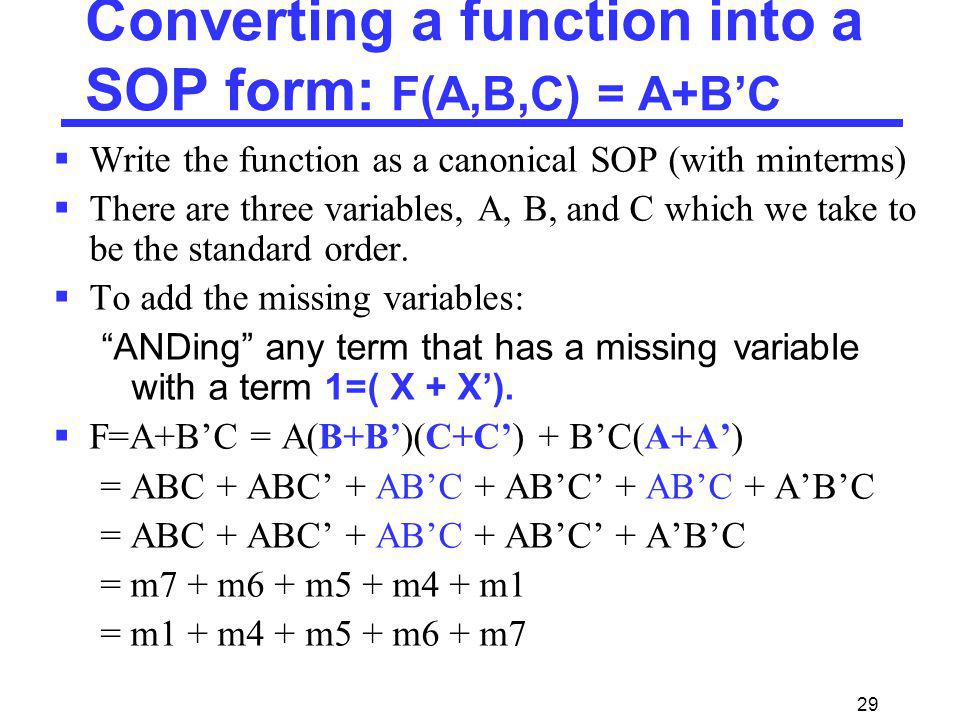 Converting a function into a SOP form: F(A,B,C) = A+B'C