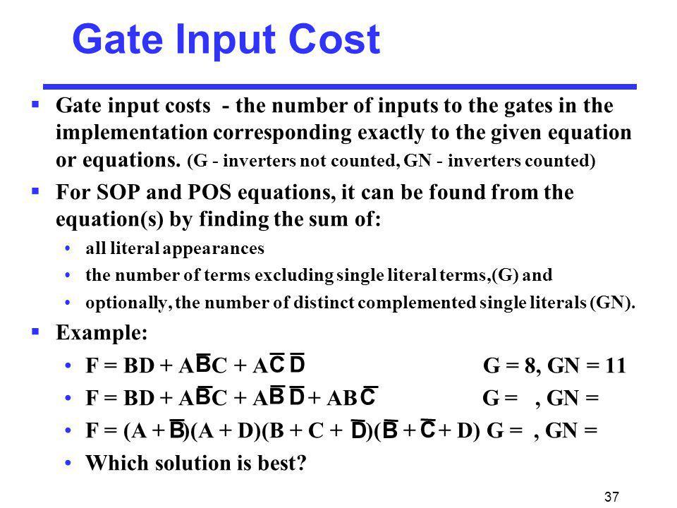 Gate Input Cost