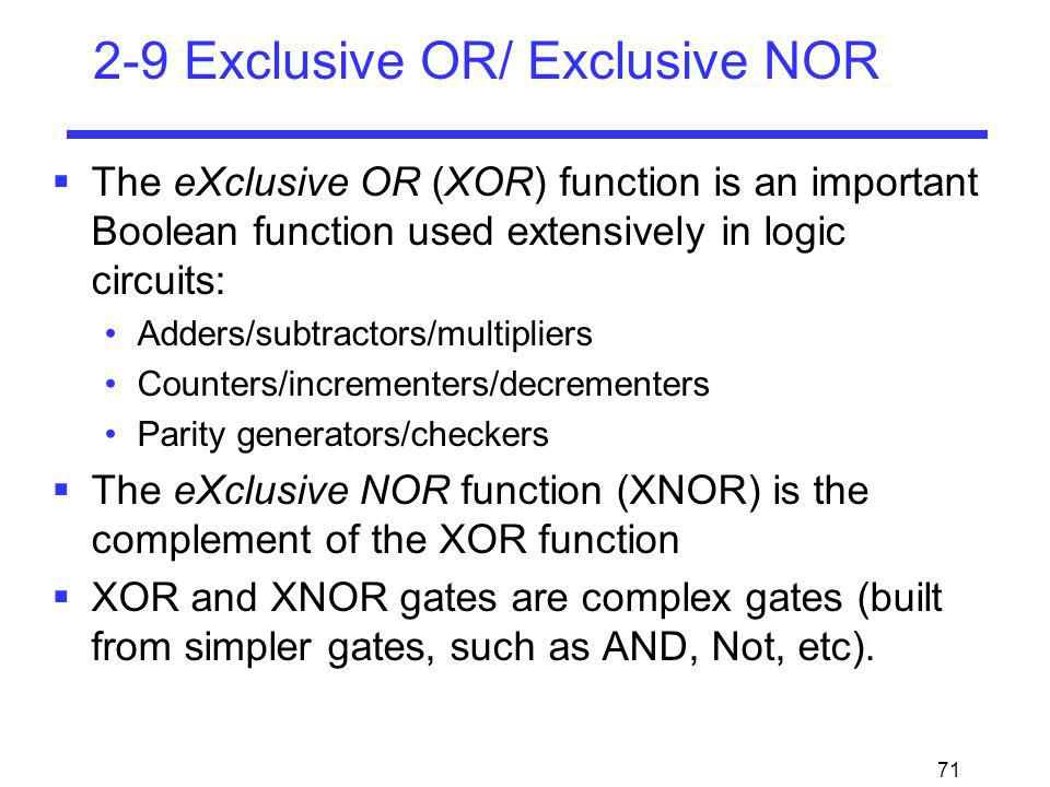 2-9 Exclusive OR/ Exclusive NOR