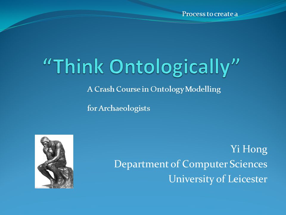 Think Ontologically