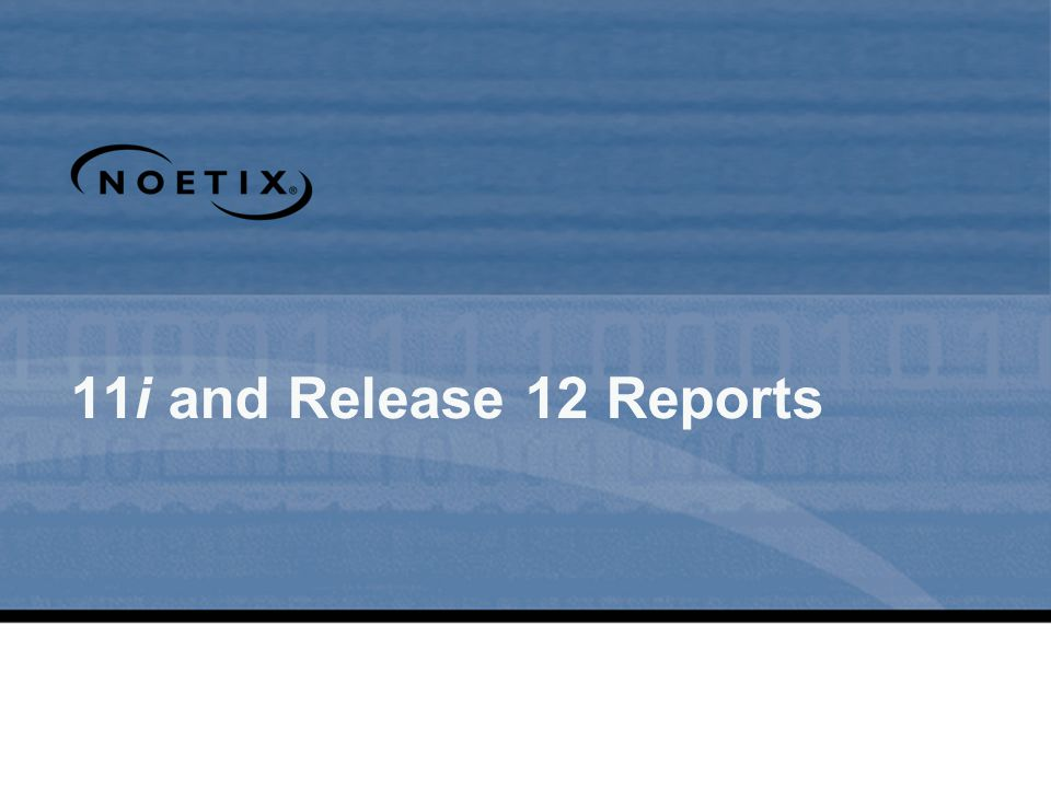 11i and Release 12 Reports