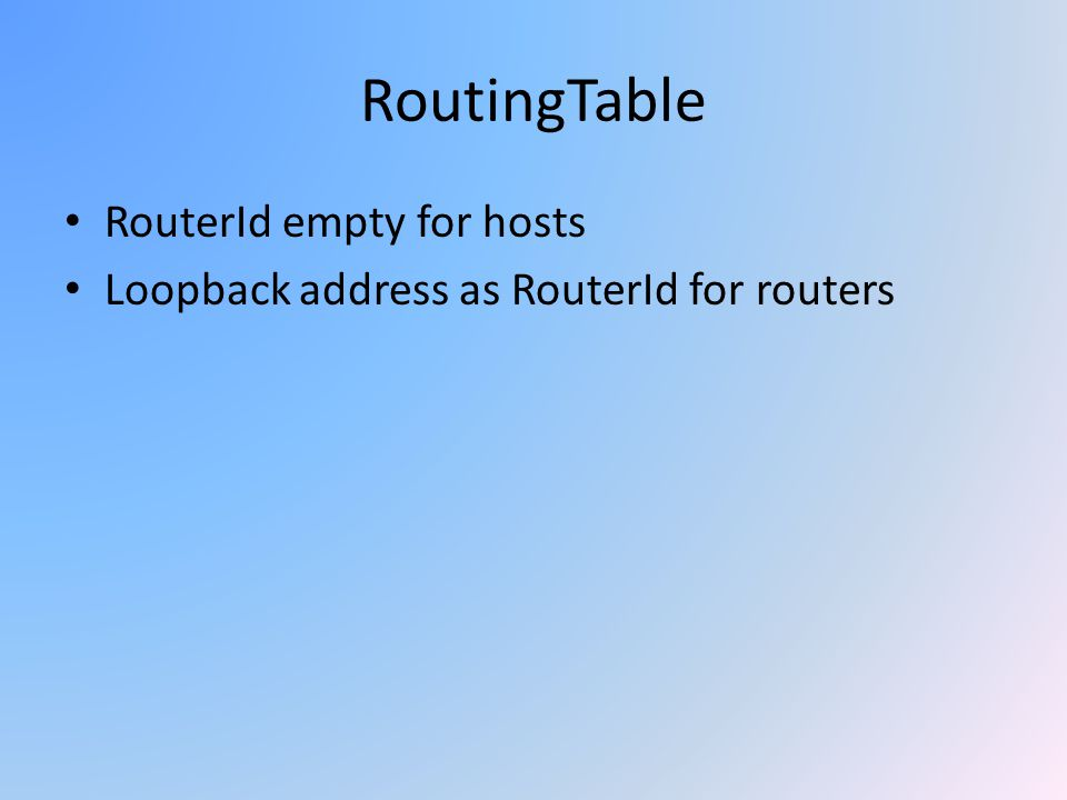 RoutingTable RouterId empty for hosts