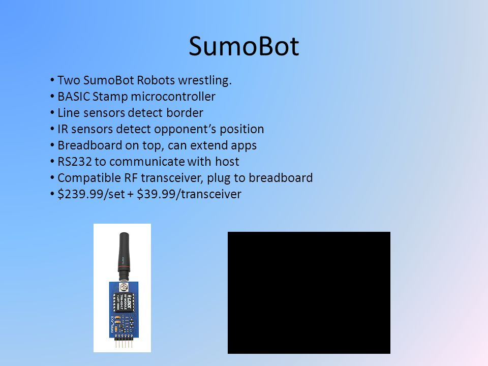 SumoBot Two SumoBot Robots wrestling. BASIC Stamp microcontroller