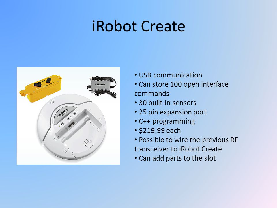 iRobot Create USB communication Can store 100 open interface commands