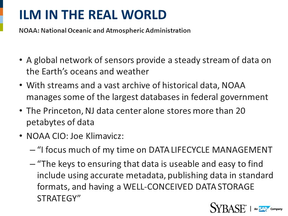 ILM in the Real World NOAA: National Oceanic and Atmospheric Administration.