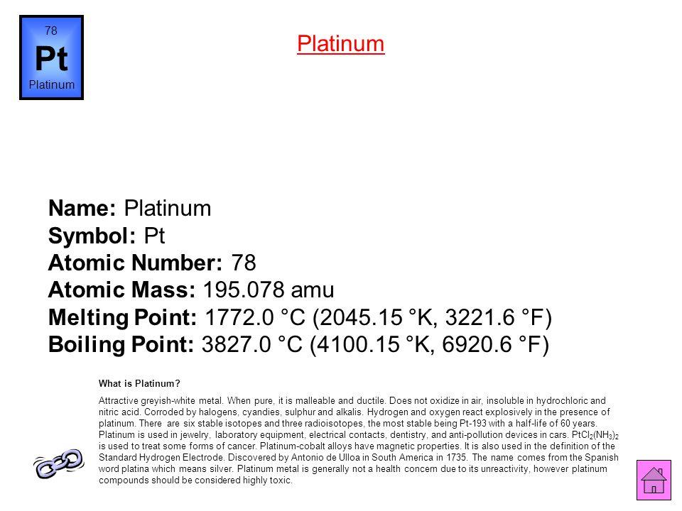 78 Pt. Platinum. Platinum.