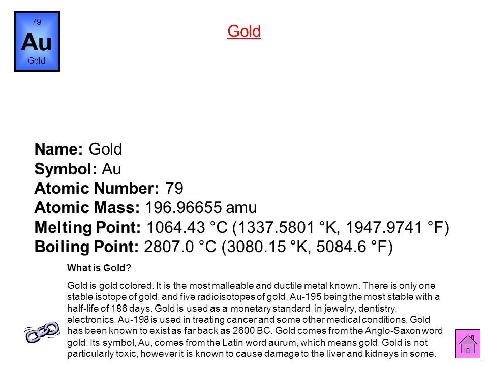 79 Au. Gold. Gold.