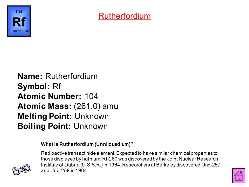 104 Rf. Rutherfordium. Rutherfordium.