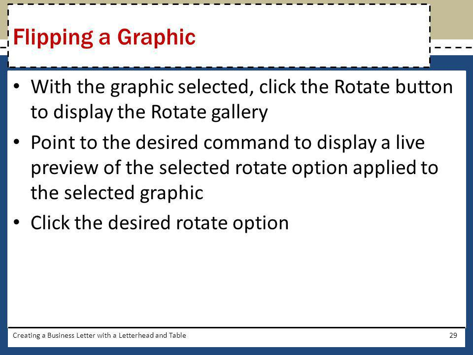 Flipping a Graphic With the graphic selected, click the Rotate button to display the Rotate gallery.