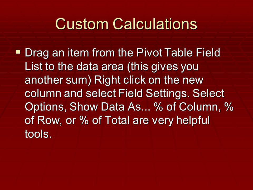 Custom Calculations