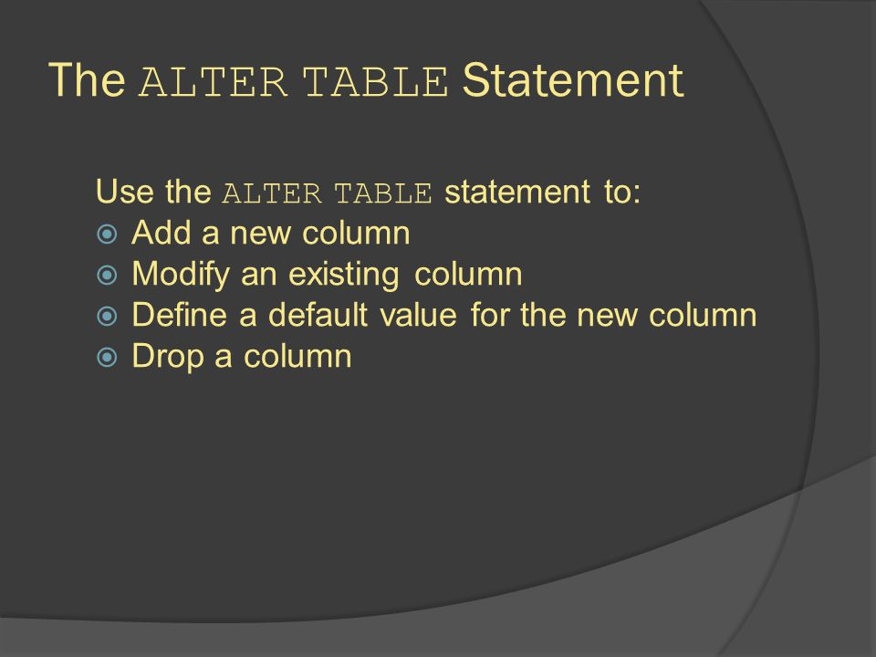 The ALTER TABLE Statement