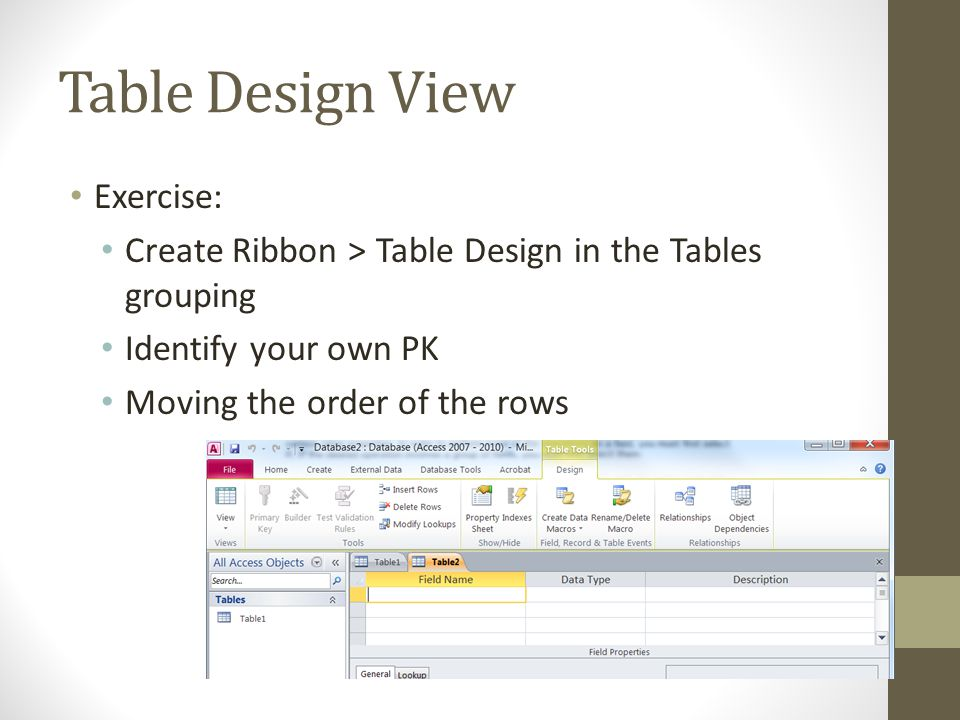 Table Design View Exercise: