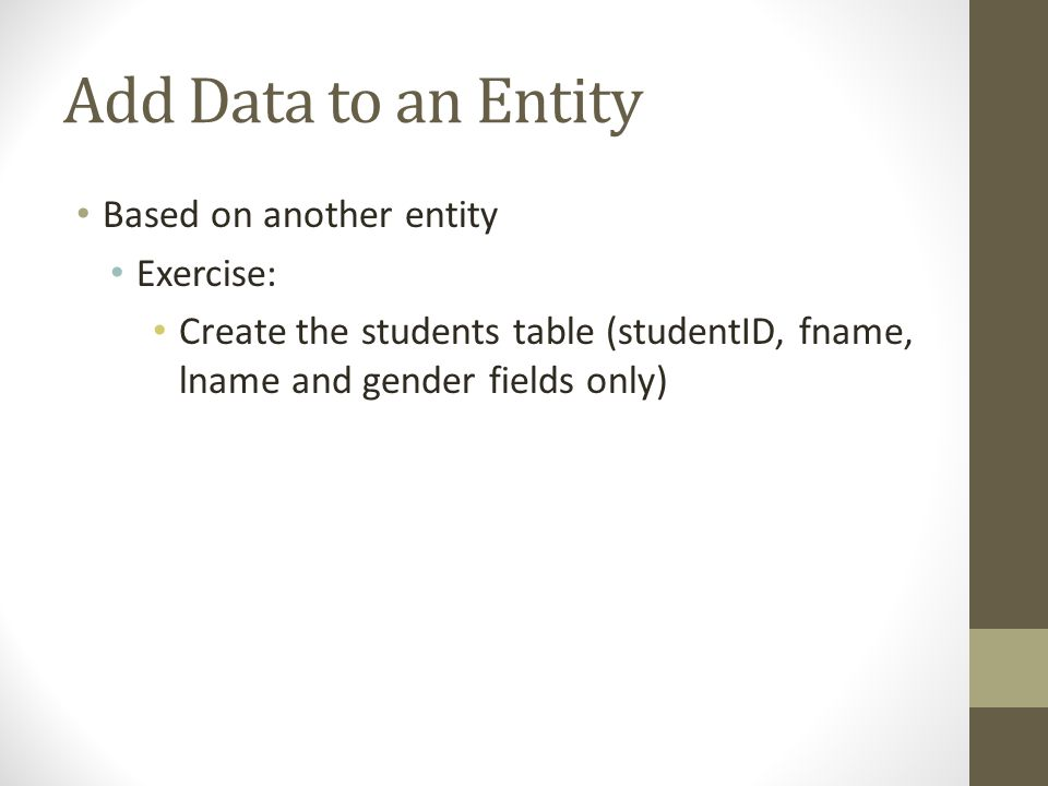 Add Data to an Entity Based on another entity Exercise: