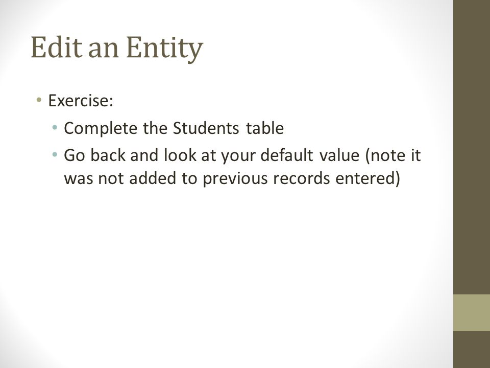Edit an Entity Exercise: Complete the Students table