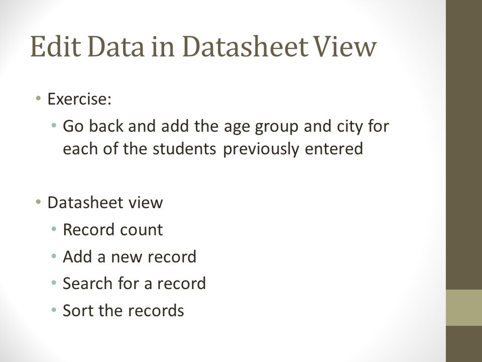 Edit Data in Datasheet View