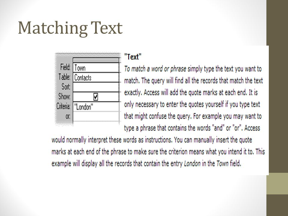 Matching Text From http://fontstuff.com/access/acctut06.htm