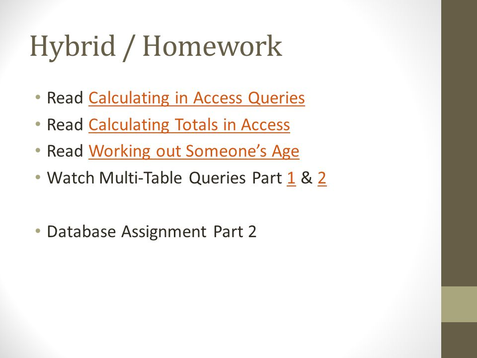 Hybrid / Homework Read Calculating in Access Queries