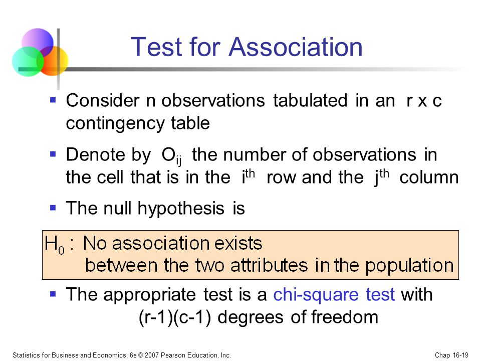 Test for Association Consider n observations tabulated in an r x c contingency table.