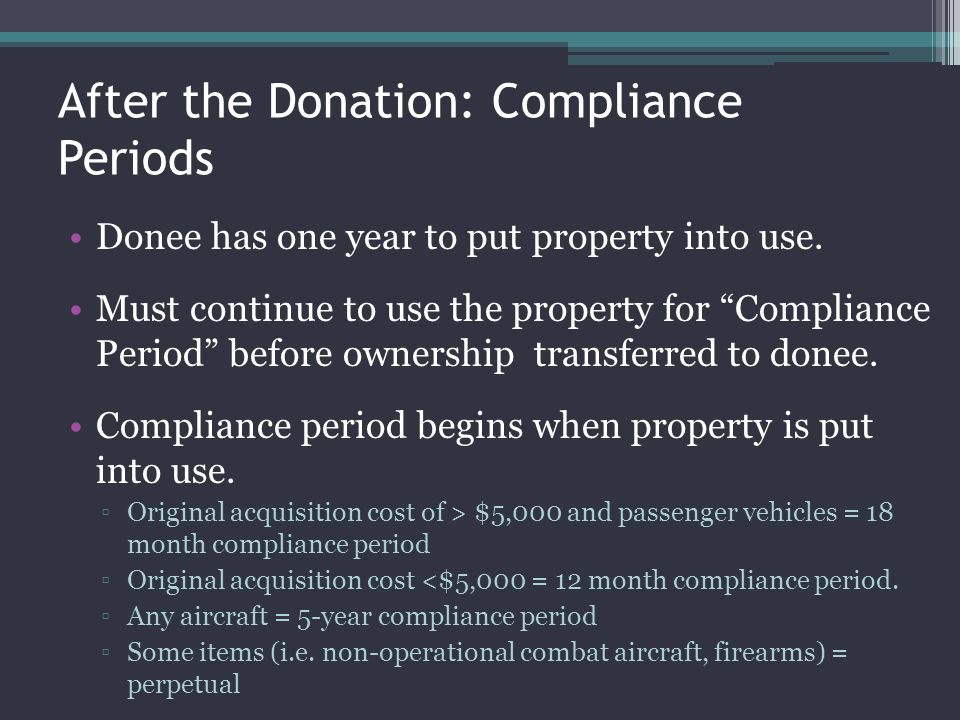 After the Donation: Compliance Periods