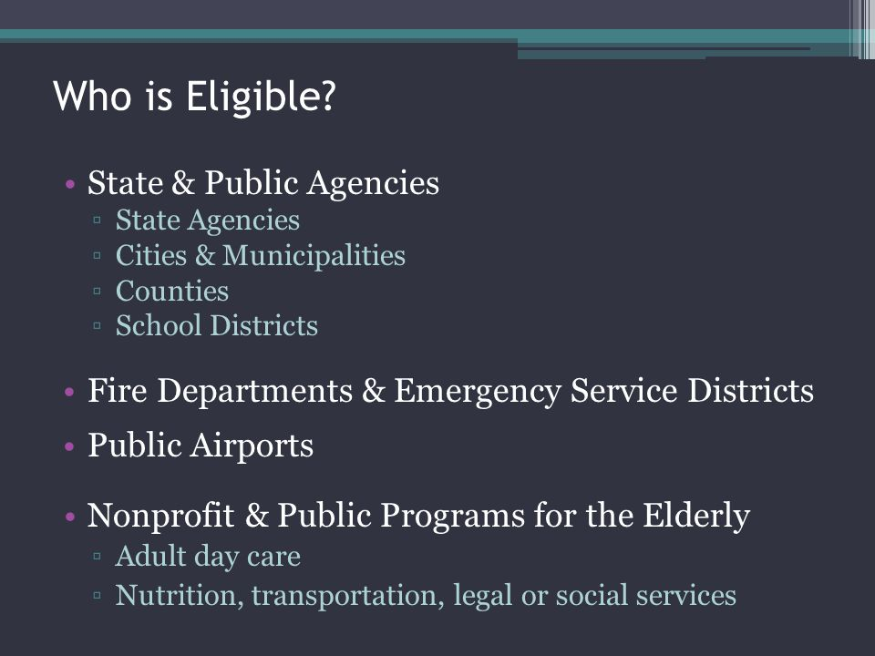 Who is Eligible State & Public Agencies