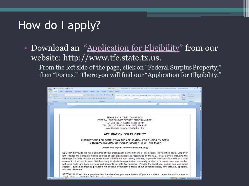 How do I apply Download an Application for Eligibility from our website: http://www.tfc.state.tx.us.