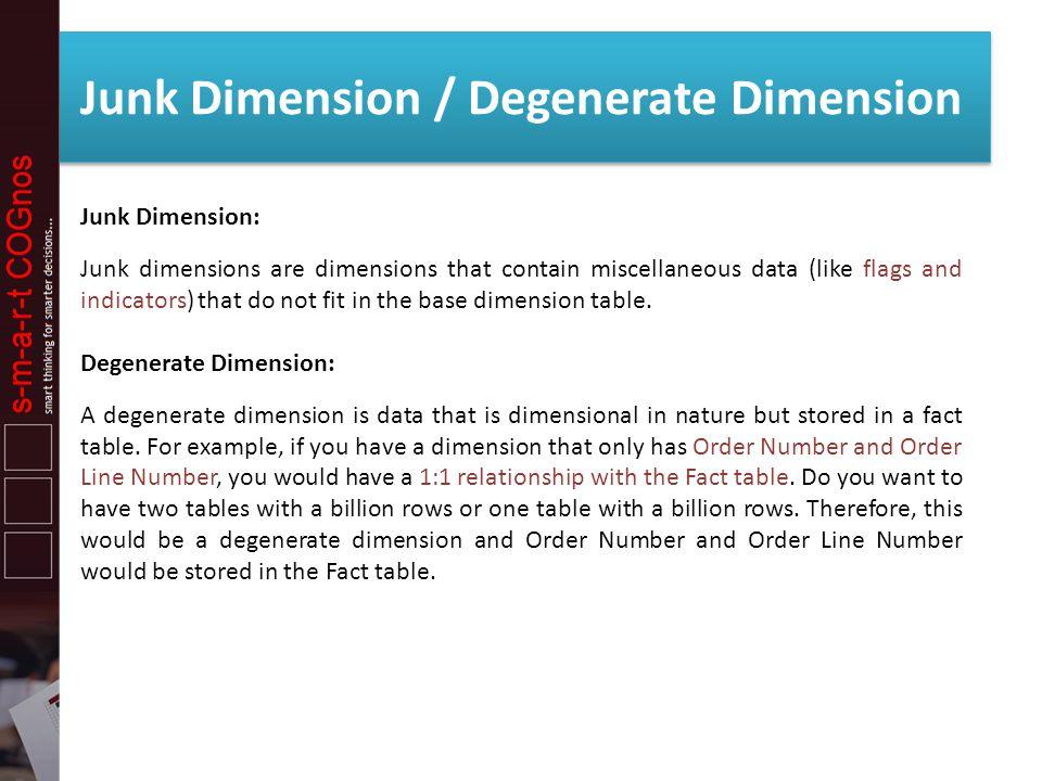 Junk Dimension / Degenerate Dimension
